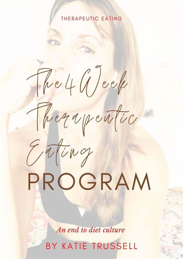 The Therapeutic Eating Program by Katie Trussell